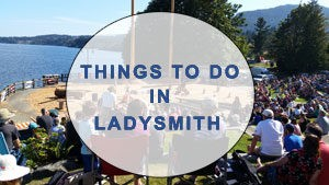 Things to Do in Ladysmith